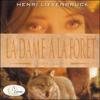 La dame à la forêt - Henri Lœvenbruck