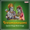 Sriramanavami - Special Telugu Movie Songs