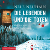 Nele Neuhaus - Die Lebenden und die Toten: Bodenstein & Kirchhoff 7 artwork