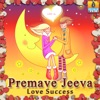 Premave Jeeva - Love Success