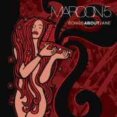 Songs About Jane-Maroon 5