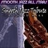 Smooth Jazz Tribute to Richard Marx, Smooth Jazz All Stars
