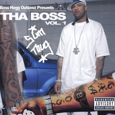 Tha Boss Vol. 1 - Slim Thug