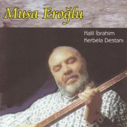 Halil İbrahim Kerbela Destanı