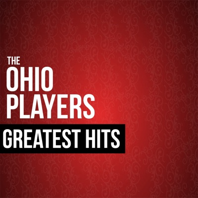 Greatest Hits - Ohio Players