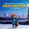 Paddington (Original Motion Picture Soundtrack)