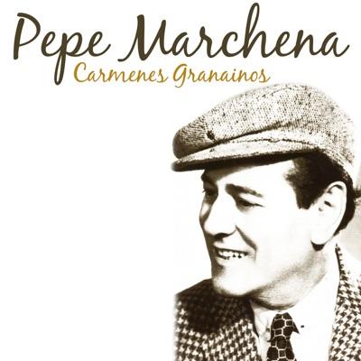 Carmenes Granainos - Single - Pepe Marchena