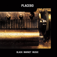 Placebo - Black Market Music artwork