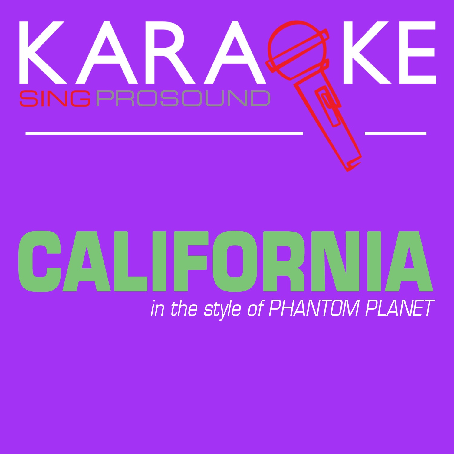 California (In the Style of Phantom Planet) [Karaoke with Background Vocal] - Single