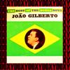 João Gilberto - O Barquinho (Remastered)  arte