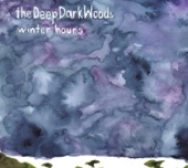 The Deep Dark Woods - How Can I Try