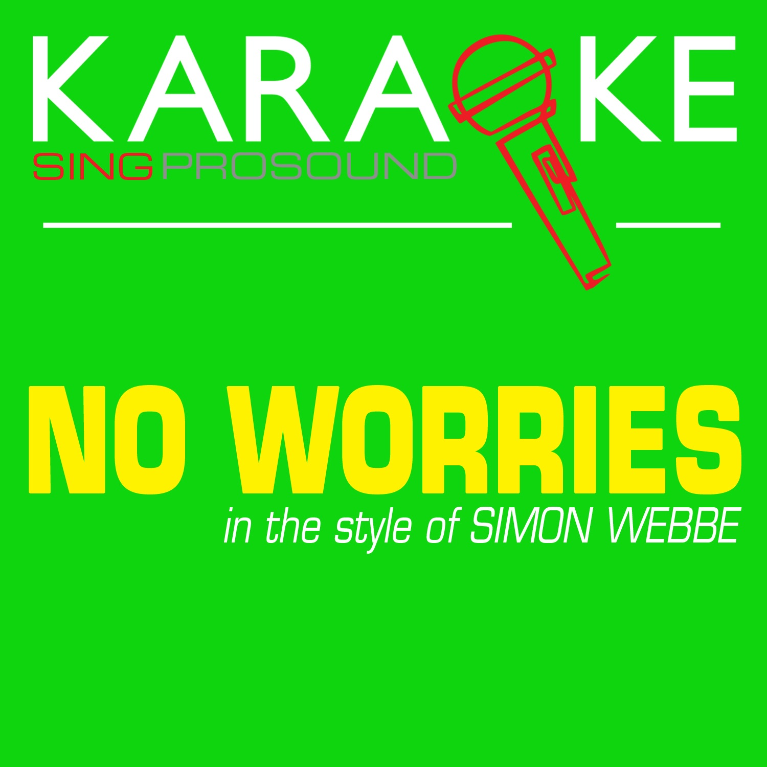 No Worries (In the Style of Simon Webbe) [Karaoke with Background Vocal] - Single
