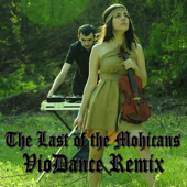 The Last of the Mohicans (Violin Remix)