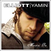 Movin' On - Elliott Yamin
