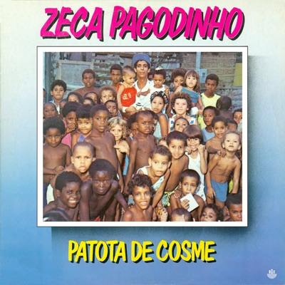 Patota do Cosme - Zeca Pagodinho