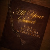 All Your Secrets (feat. Wiz Khalifa & Orry Jackson) - Single
