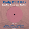 Early R 'N' B Hits, Essential Tracks and Rarities, Vol. 30 - Various Artists