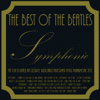 The Best of the Beatles - Symphonic - The Armenian Philharmonic Orchestra & G. Pehlivanian