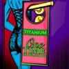 One Time - Single, Titanium