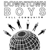 Downtown Boys - Wave Of History