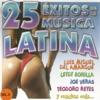 25 Éxitos de la Música Latina Vol. Il