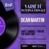 That's Amore / You're the Right One (feat. Dick Stabile and His Orchestra) [Mono Version] - Single, Dean Martin