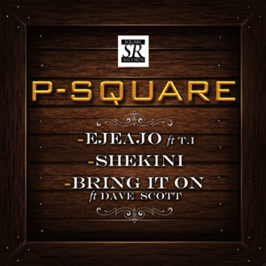 P-Square - Bring It On feat. Dave Scott