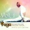 Yoga: Hatha Yoga, Vol.1 (Music for your yoga class and Meditation & Relaxation) - Yoga