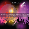 """When Christmas Comes To Town (From """"The Polar Express"""") [Karaoke Version] - Trackfish Music"""