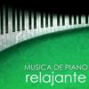 Música de Piano Relajante - Canciones para Relajacion Profunda y Sanar el Alma - Musica Relajante Piano Master