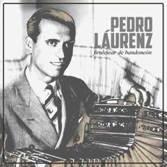 Paisaje (feat. Orquesta de Pedro Laurenz & Alberto Podestá)