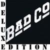 Bad Company (Deluxe Edition), Bad Company