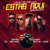 Estás Aquí Moombahton Version feat Daddy Yankee Nicky Jam Zion J Alvarez Single