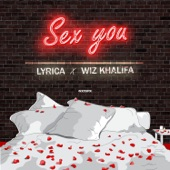 Sex You (feat. Wiz Khalifa) - Single