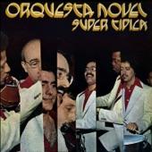 Orquesta Novel - Traigo un Guapacha