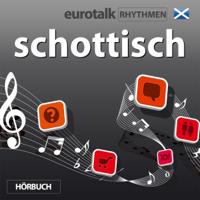 EuroTalk Rhythmen schottisch (Unabridged)