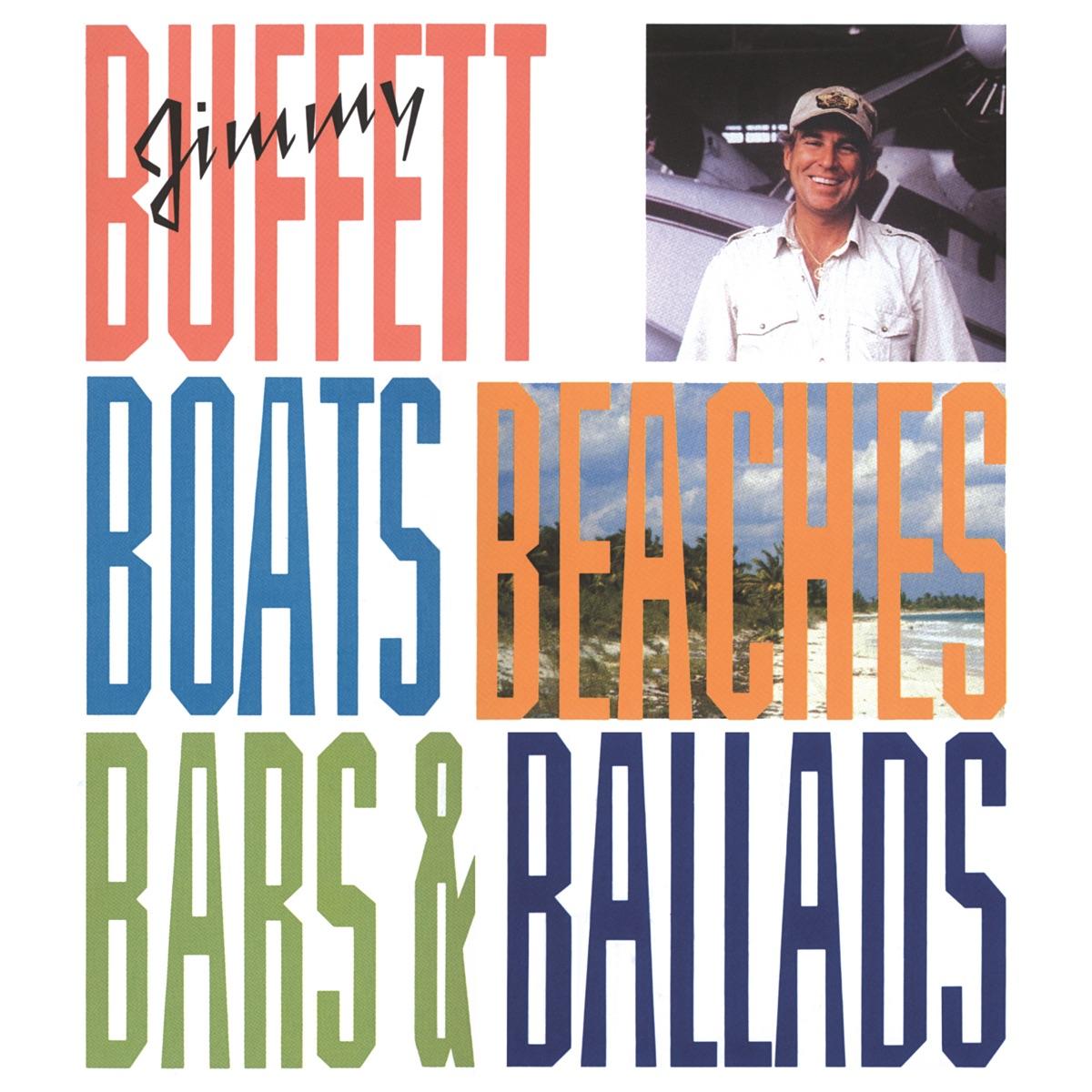 Boats, Beaches, Bars & Ballads Album Cover by Jimmy Buffett
