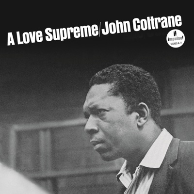 A Love Supreme - John Coltrane album