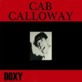 Cab Calloway & His Orchestra - Creole Love Song (Doxy Special)