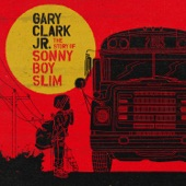 Gary Clark Jr. - Shake