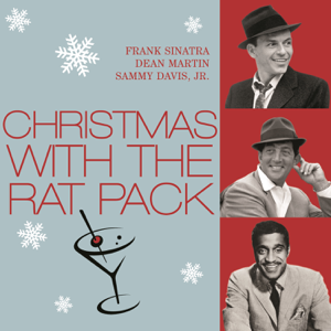 Christmas With the Rat Pack  The Rat Pack The Rat Pack album songs, reviews, credits