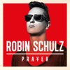 Prayer, Robin Schulz