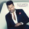A Quien Quiera Escuchar (Deluxe Edition) - Ricky Martin