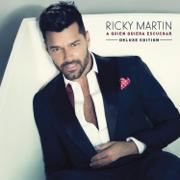 A Quien Quiera Escuchar (Deluxe Edition) - Ricky Martin - Ricky Martin