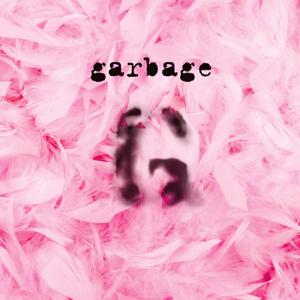 Garbage - Stupid Girl