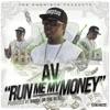 Run Me My Money Single
