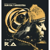 Sun Ra - We Travel the Spaceways