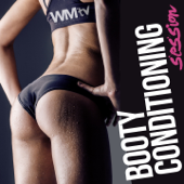 Booty Conditioning Session (Non-Stop Mixed Compilation for a Tone and Tighten Booty - 60 Min Complete Workout 124 - 134 BPM)