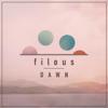 Dawn - EP - Filous