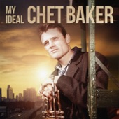 Chet Baker - There Will Never Be Another You